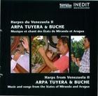 Harpes du Venezuela II, Arpa Tuyera & Buche