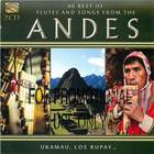 40 Best of Flutes and Songs from the Andes (CD 2)