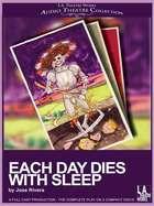Each Day Dies With Sleep