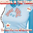 Truth & Soul presents Grazing In The Trash Vol. 2 : The Soul Fire Funk 45s