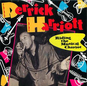 Derrick Harriott: Riding the Musical Chariot