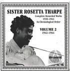 Sister Rosetta Tharpe Vol. 2  (1942-1944)