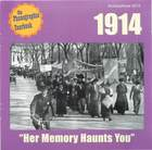 1914: Her Memory Haunts You