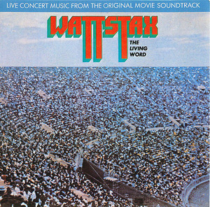Wattstax: The Living Word (Live Concert Music From The Original Movie Soundtrack), CD 1