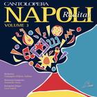 Cantolopera: Napoli Recital - Vol. 3