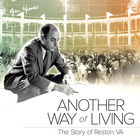 Another Way of Living: The Story of Reston, VA