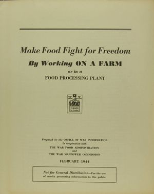 Make Food Fight for Freedom By Working ON A FARM or in a FOOD PROCESSING PLANT