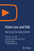 Vision Loss and Falls: Risks Factors for Aging Patients