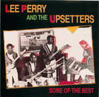 Lee Perry and The Upsetters: Some of the Best