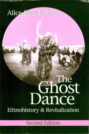 The Ghost Dance: Ethnohistory and Revitalization