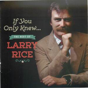 If You Only Knew...: The Best of Larry Rice
