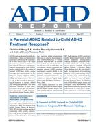 Is Parental ADHD Related to Child ADHD Treatment Response?