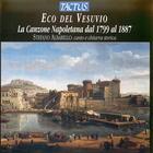 Eco del Vesuvio: La Canzone Napoletana dal 1799 al 1887