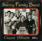 The Savoy Family Band: Cajun Album