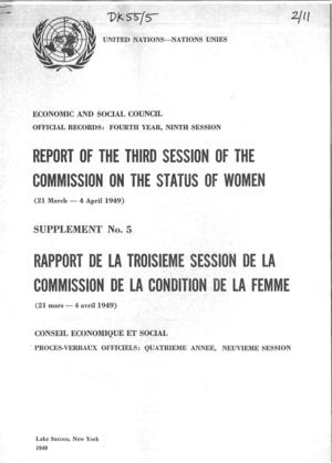 Report of the Third Session of the Commission on the Status of Women (Rapport de la [3rd] Session de la Commission de la Condition de la Femme)
