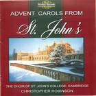 Advent Carols From St. John's (The Choir of St. John's College, Cambridge)