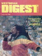 West Indian Digest, June/July 1982 Vol. 9, No. 87, Westindian Digest Monthly, June/July 1982 Vol. 9, No. 87