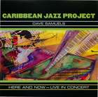 Carribean Jazz Project - Dave Samuels: Here & Now - Live In Concert, CD 1