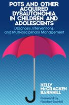POTS and Other Acquired Dysautonomia in Children and Adolescents