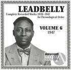 Leadbelly Vol. 6 1947