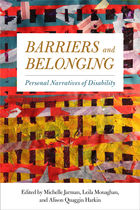 Barriers and Belongings: Personal Narratives of Disability