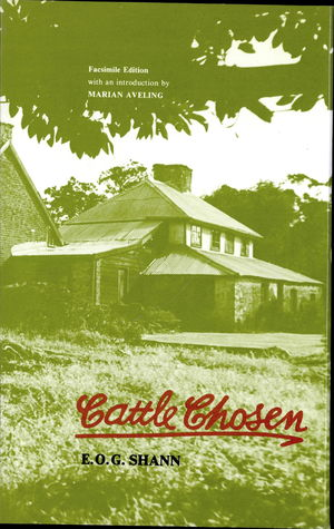 Cattle Chosen, The Story Of The First Group Settlement In Western Australia, 1829 to 1841