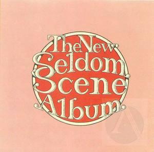 The New Seldom Scene Album