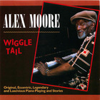 Alex Moore: Wiggle Tail