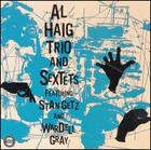 Al Haig Trio and Sextets featuring Stan Getz and Wardell Gray