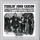 Fiddlin' John Carson: Complete Recorded Works In Chronological Order- Vol.3, 24 June 1925- 11 March 1926