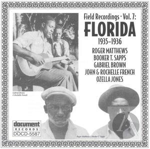 Field Recordings Vol. 7: Florida (1935-1936)