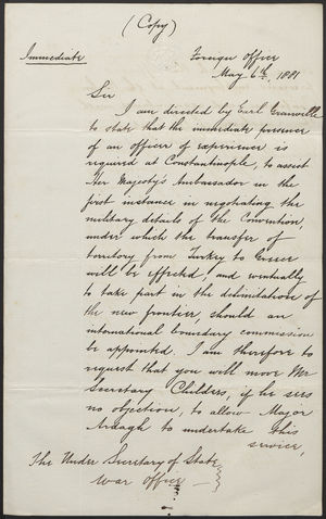 [Copy of] Letter from Lord Tenterden to the Under Secretary of State, War Office, May 6, 1881