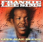 Frankie Lee Sims: Lucy Mae Blues
