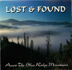 Lost & Found: Across The Blue Ridge Mountains