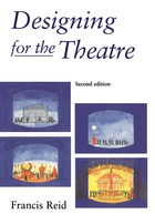 Designing for the Theatre (Second Edition)