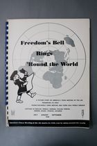 Freedom's Bell Rings 'Round the World: A Picture Story of America's Town Meeting of the Air, Presenting its First 'Round-the-World Town Meeting and Town Hall World Seminar, July-Septemer, 1949