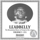Leadbelly ARC & Library of Congress Recordings Vol. 3 (1935)