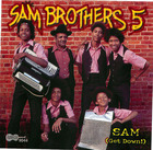 Sam Brothers 5: Sam (Get Down!)