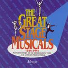The Great Stage Musicals 1924-1941: Featuring Stars Of The Original Productions