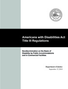Americans with Disabilities Act, Title III Regulations: Nondiscrimination on the Basis of Disability by Public Accommodations and in Commercial Facilities