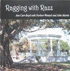 Ragging With Razz: Ann Carr-Boyd with Norbert Wentzel and John Martin