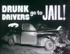 Drunk Drivers Go to Jail: Public Service Announcement