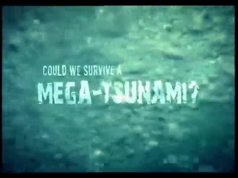 Could We Survive a Mega-Tsunami