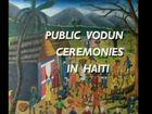 Public Vodun Ceremonies in Haiti